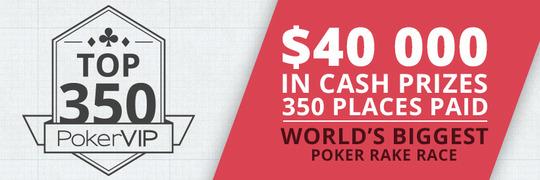 $40,000 PokerVIP Top 350 July 2015